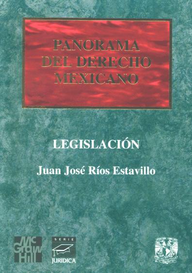 Panorama del derecho mexicano. Legislación