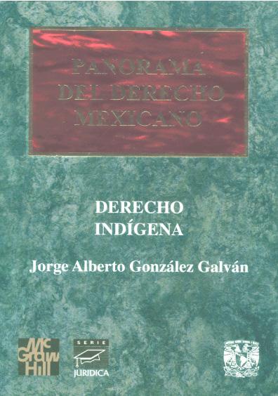 Panorama del derecho mexicano. Derecho indígena