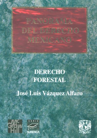 Panorama del derecho mexicano. Derecho forestal