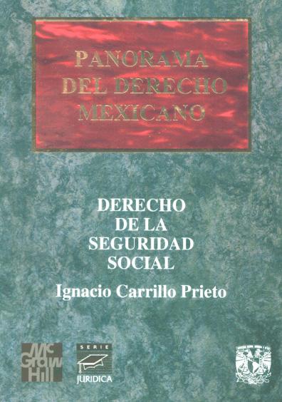 Panorama del derecho mexicano. Derecho de la seguridad social