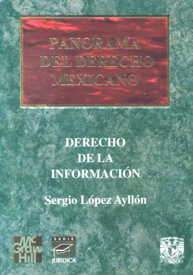 Panorama del derecho mexicano. Derecho de la información