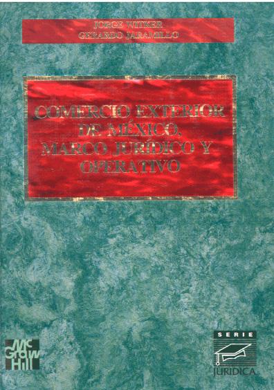Comercio exterior de México, marco jurídico y operativo