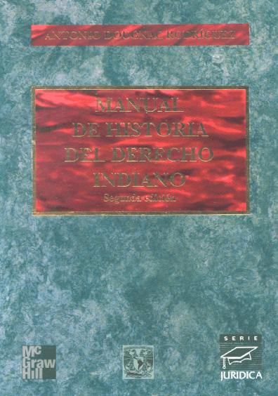 Manual de historia del derecho indiano, 2a. ed.