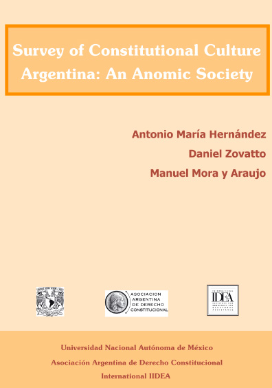 Survey of Constitutional Culture. Argentina: An Anomic Society