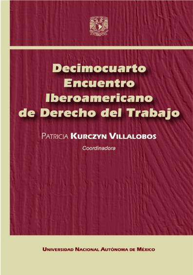 Decimocuarto Encuentro Iberoamericano de Derecho del Trabajo