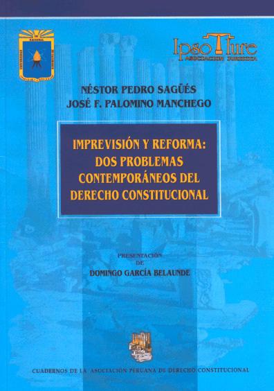 Imprevisión y reforma: dos problemas contemporáneos del derecho constitucional