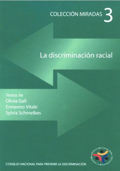 La discriminación racial