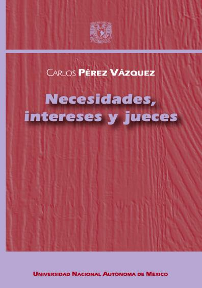 Necesidades, intereses y jueces