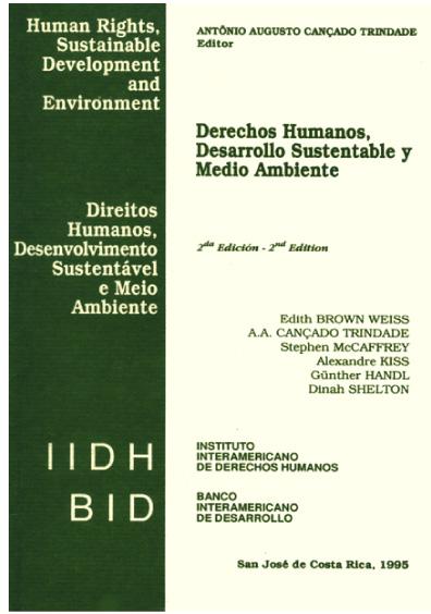 Derechos humanos, desarrollo sustentable y medio ambiente, 2a. ed.