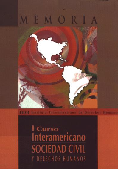 Memoria I Curso Interamericano de sociedad Civil y Derechos Humanos
