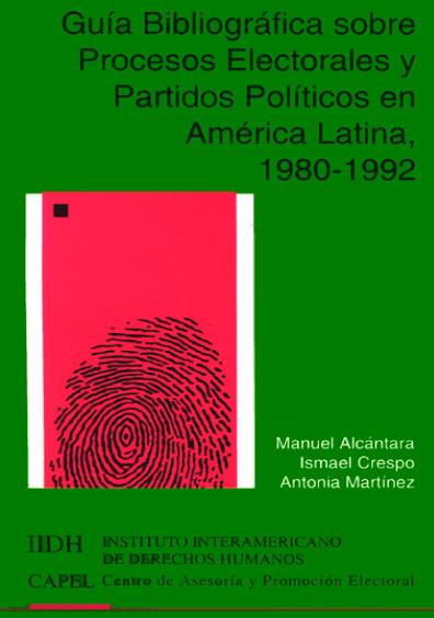 Guía bibliográfica sobre procesos electorales y partidos políticos en América Latina, 1980-1982