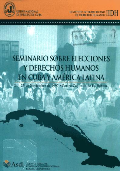 Seminario sobre Elecciones y Derechos Humanos en Cuba y América Latina
