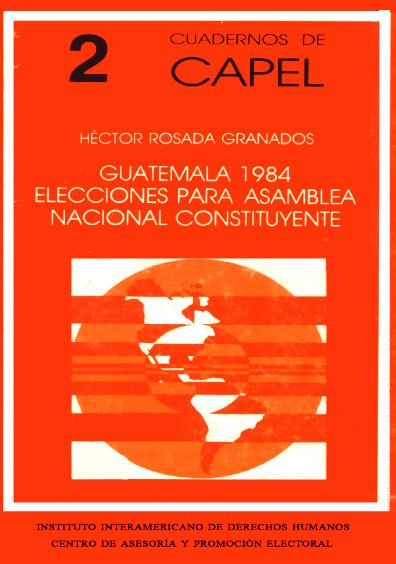 Guatemala 1984. Elecciones para Asamblea Nacional Constituyente