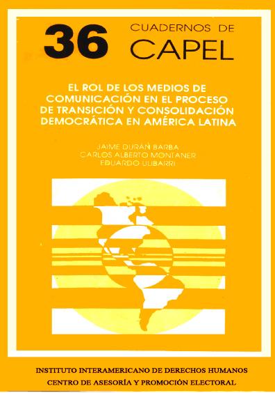 El rol de los medios de comunicación en el proceso de transición y consolidación democrática en América Latina