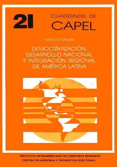 Democratización, desarrollo nacional e integración regional de América Latina