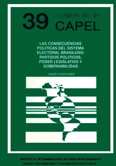 Las consecuencias políticas del sistema electoral brasileño: partidos políticos y poder legislativo y gobernabiblidad