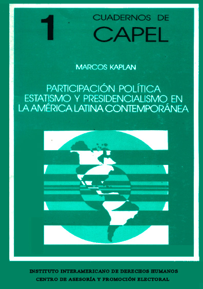 Participación política, estatismo y presidencialismo en la América Latina contemporánea
