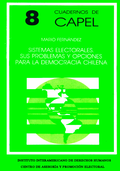 Sistemas electorales. Sus problemas y opciones para la democracia chilena