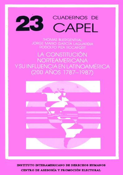 La Constitución norteamericana y su influencia en Latinoamérica (200 años, 1787-1987)