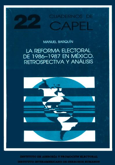 La reforma electoral de 1986-1987 en México. Retrospectiva y análisis