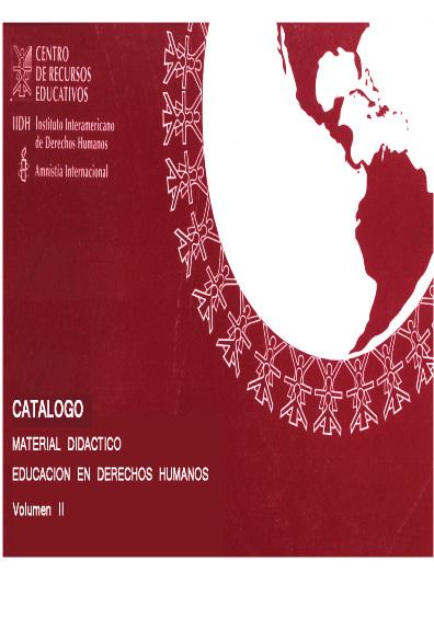 Catálogo de material didáctico. Educación en derechos humanos, vol. II