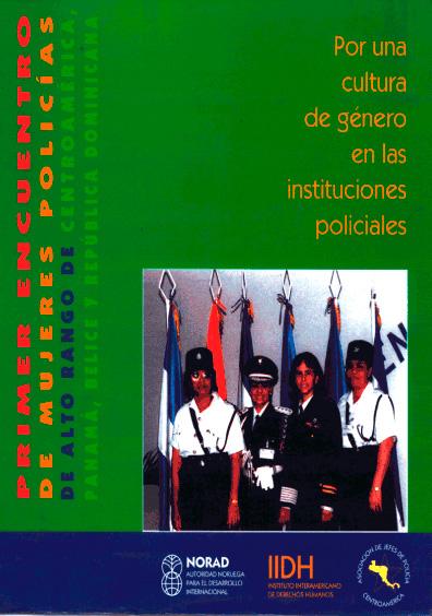 I Encuentro de Mujeres Policías de Alto Rango de Centroamérica, Belice, Panmá y República Dominicana