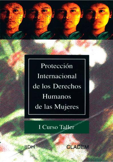 Protección internacional de los derechos humanos de las mujeres