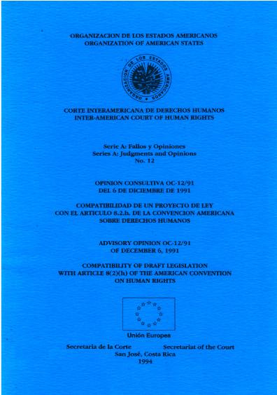 Opinión consultiva OC-12/91 del 6 de diciembre de 1991. Compatibilidad de un proyecto de ley con el artículo 8.2.h de la Convención Americana de Derechos Humanos