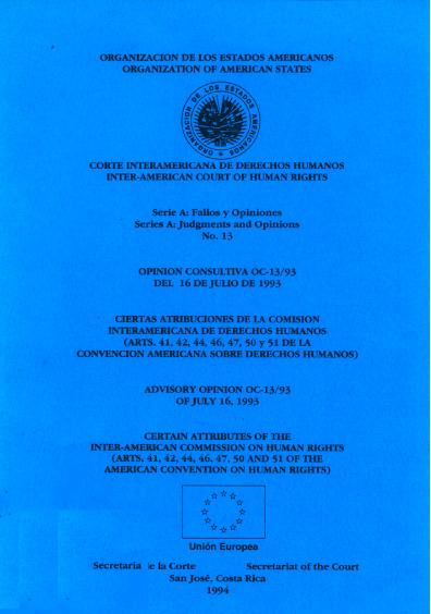 Opinión consultiva OC-13/93 del 16 de julio de 1993. Ciertas atribuciones de la Comisión Interamericana de Derechos Humanos