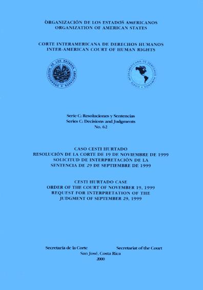 Caso Cesti Hurtado. Resolución de la Corte del 19 de noviembre de 1999. Solicitud de interpretación de la sentencia del 29 de septiembre de 1999