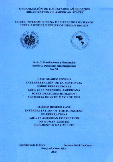Caso Suárez Rosero. Interpretación de la sentencia sobre reparaciones. Sentencia del 29 de mayo de 1999