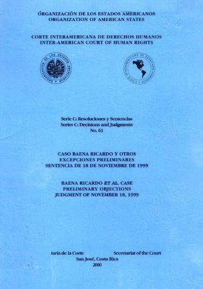 Caso Baena Ricardo y otros. Excepciones preliminares. Sentencia del 18 de noviembre de 1999