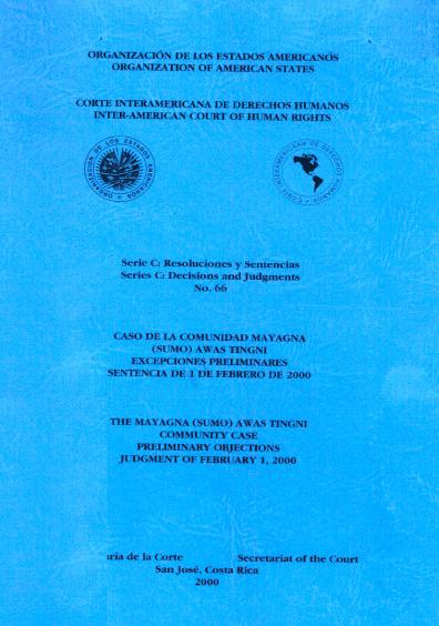 Caso de la comunidad Mayagna (Sumo) Awastingni. Excepciones preliminares. Sentencia del 1 de febrero de 2000