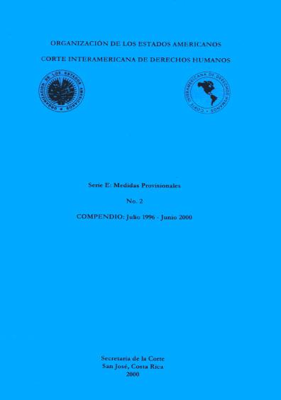 Medidas provisionales. Compendio: julio 1996-junio 2000