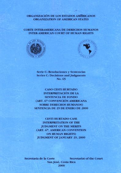Caso Cesti Hurtado. Interpretación de la sentencia de fondo. Sentencia del 29 de enero de 2000