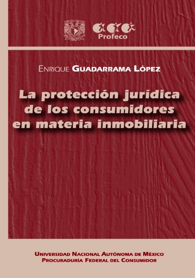 La protección jurídica de los consumidores en materia inmobiliaria