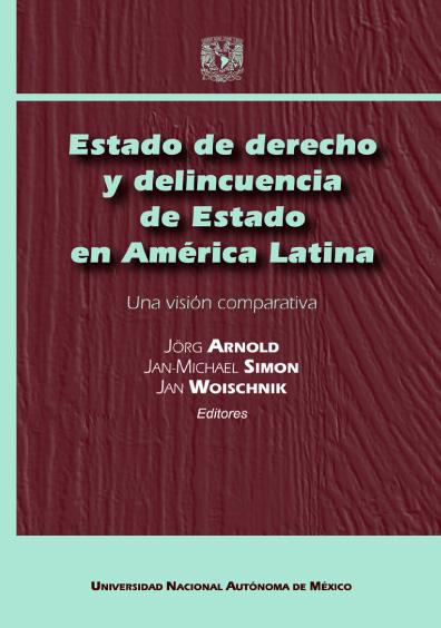 Estado de derecho y delincuencia de Estado en América Latina