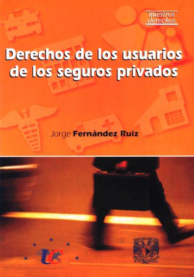 Derechos de los usuarios de los seguros privados