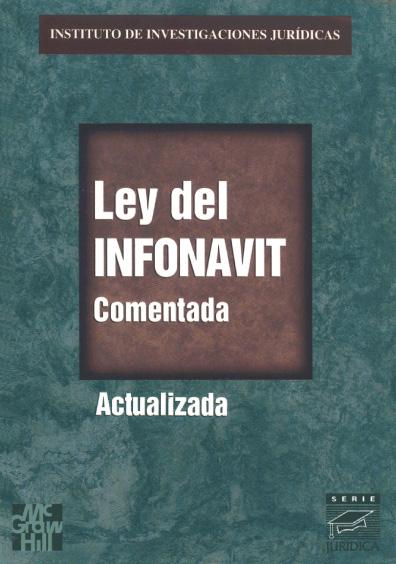 Ley del Infonavit comentada