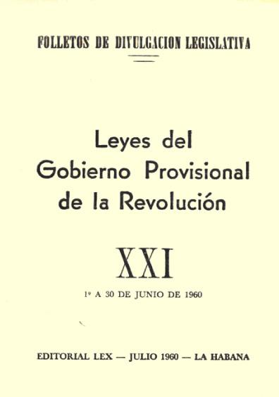 Leyes del Gobierno Provisional de la Revolución, XXI