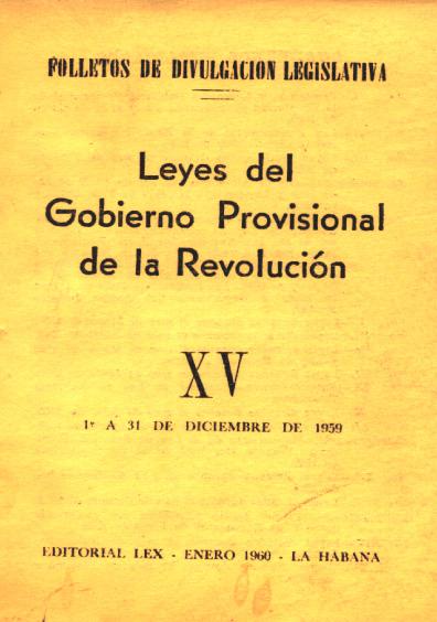 Leyes del Gobierno Provisional de la Revolución, XV