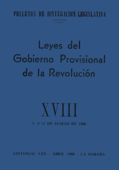 Leyes del Gobierno Provisional de la Revolución, XVIII