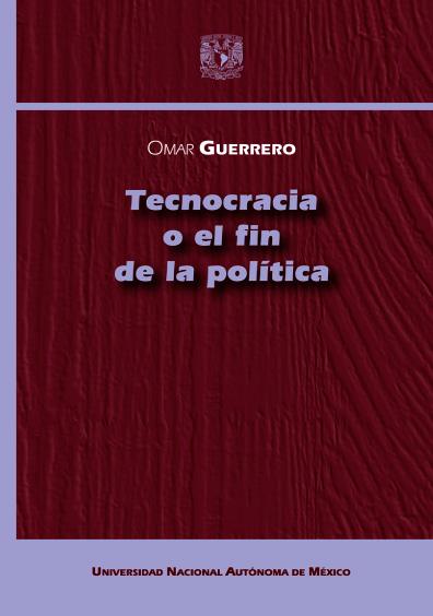Tecnocracia o el fin de la política