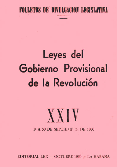 Leyes del Gobierno Provisional de la Revolución, XXIV