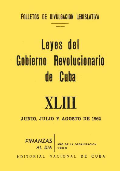 Leyes del Gobierno Revolucionario de Cuba, XLIII