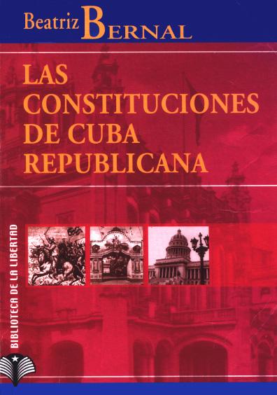 Las Constituciones de Cuba republicana