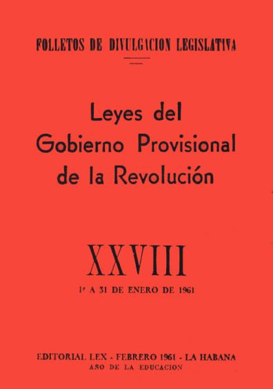 Leyes del Gobierno Provisional de la Revolución, XXVIII