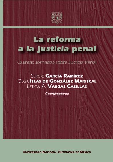 La reforma a la justicia penal. Quintas Jornadas sobre Justicia Penal