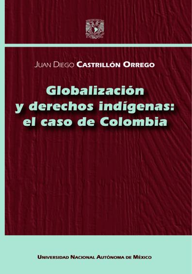 Globalización y derechos indígenas: el caso de Colombia