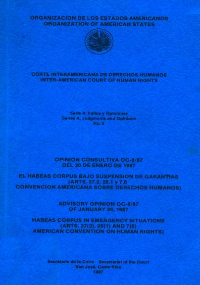 Opinión consultiva OC-8/87 del 30 de enero de 1987. El habeas corpus bajo suspensión de garantías